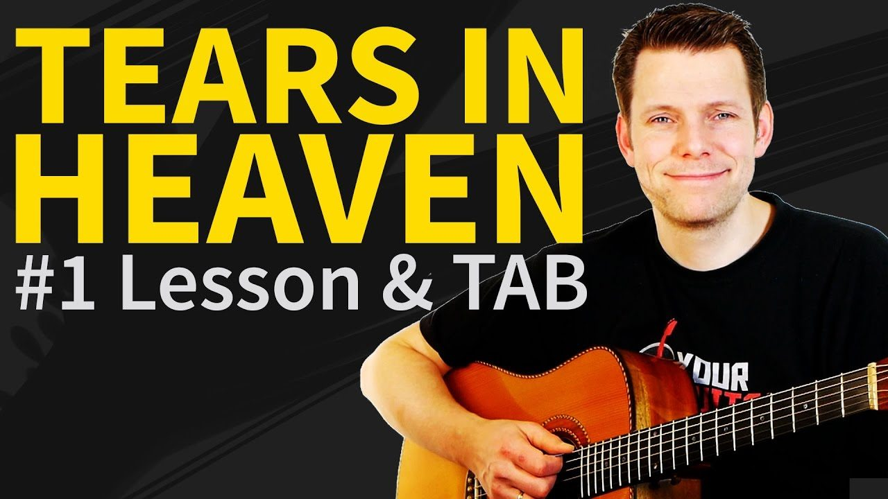 How To Play Tears in Heaven Guitar Lesson & TAB – Eric