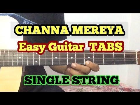 Channa Mereya Guitar Tabs/intro/Lead/Lesson | Ae Dil Hai Mushkil | Cover | Single String | Arijit