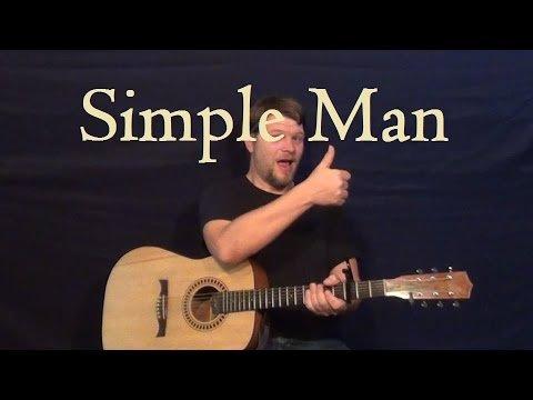 Simple Man (Lynyrd Skynyrd) Easy Strum Guitar Lesson for Beginners – Simple Man