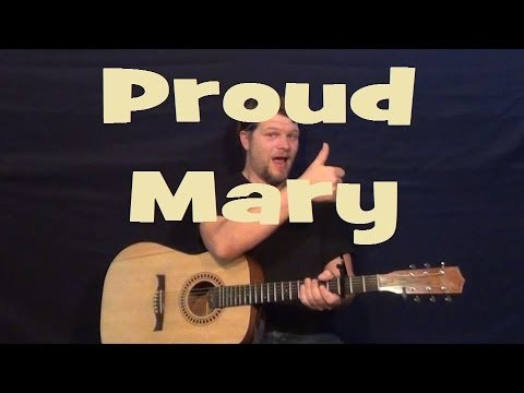 Proud Mary (CCR) Easy Guitar Strum Chords Beginner Lesson