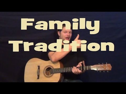 Family Tradition (Hank Williams Jr) Easy Strum Guitar Lesson How to Play Tutorial Licks TAB