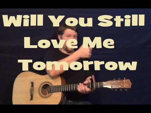 Will You Still Love Me Tomorrow (Shirelles) Easy Guitar Lesson Strum Chords How to Play Tutorial