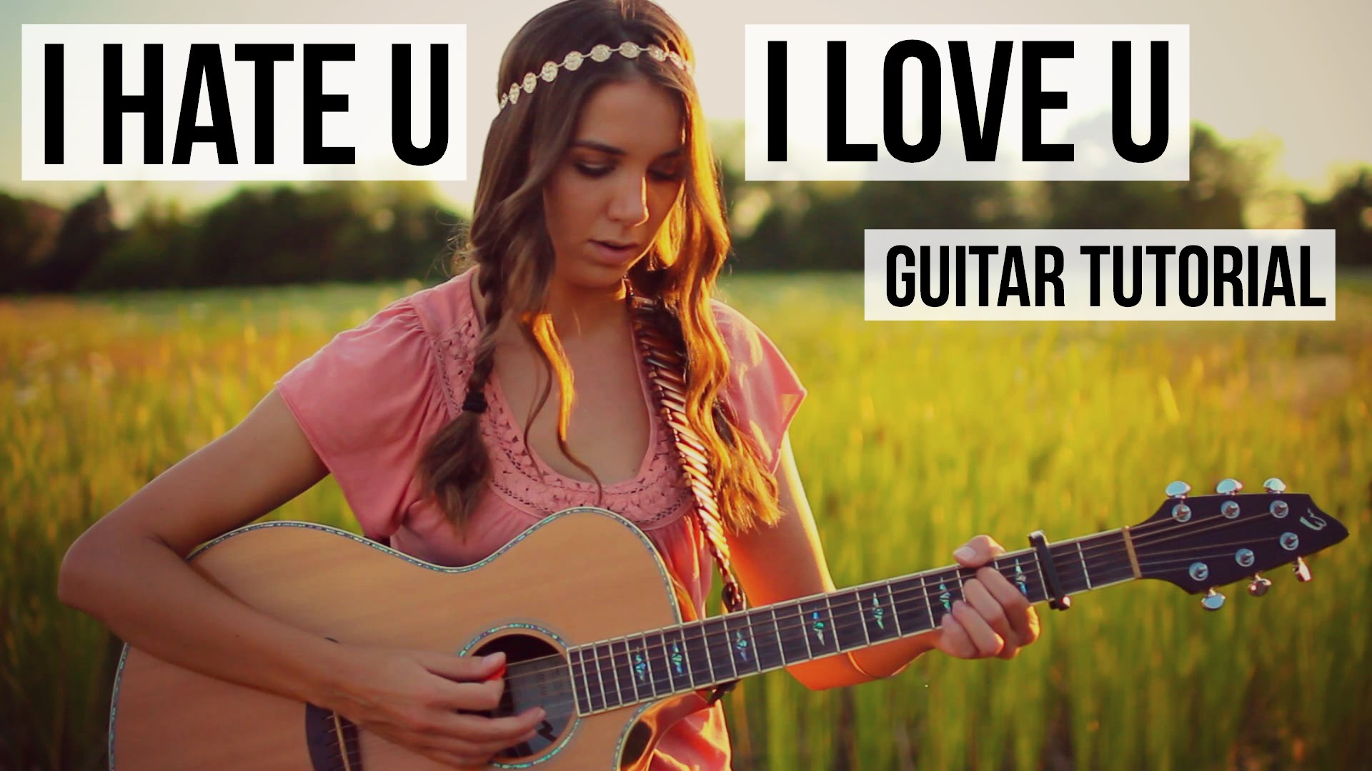 I Hate U, I Love U – Gnash ft. Oliva O'brien // Guitar Tutorial