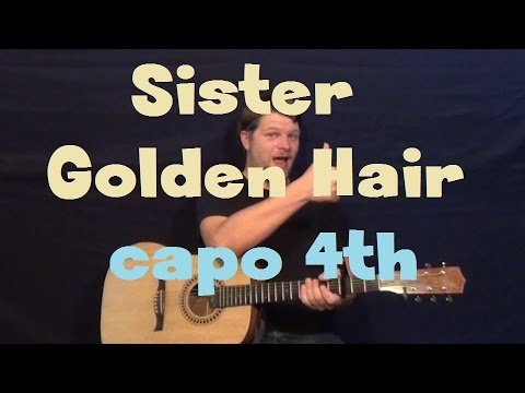 Sister Golden Hair (America) Easy Strum Guitar Lesson Capo 4th Fret How to Play Tutorial