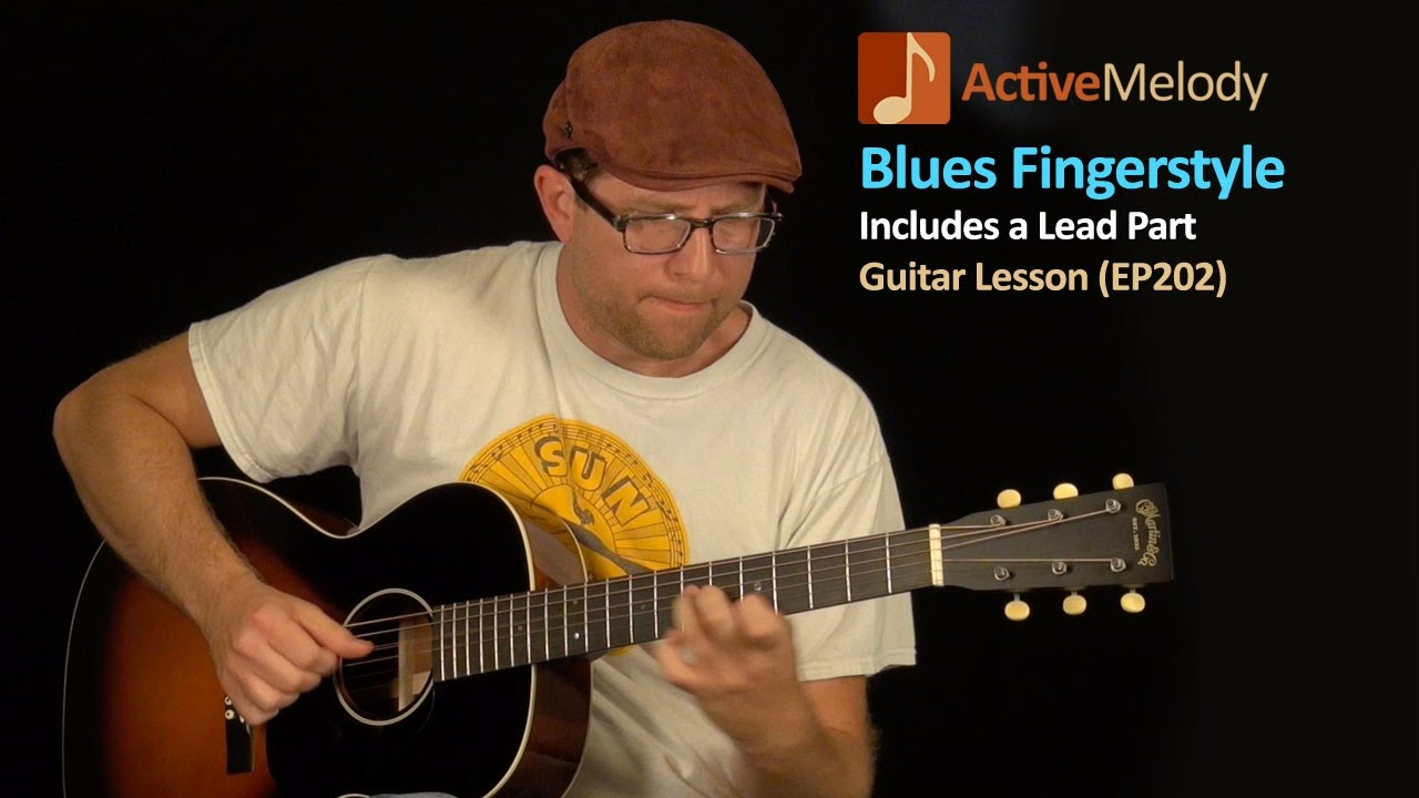 Blues Guitar Lesson – Fingerstyle Blues (both Rhythm and Lead) – EP202