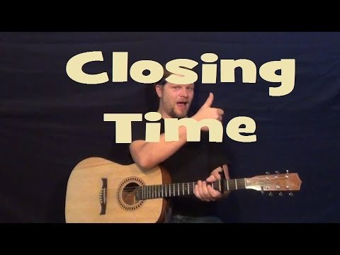 Closing Time (Semisonic) Easy Strum Guitar Lesson – How to Play Chords G D Am C