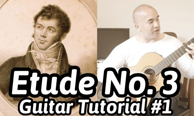 "Fernando Sor ""Etude No. 3, Op. 35"" Classical Guitar Tutorial#1 Note-By-Note + Free Tabs"