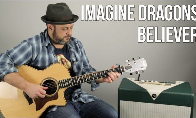"3 Chord Easy Acoustic Song – Imagine Dragons ""Believer"" Guitar Lesson"