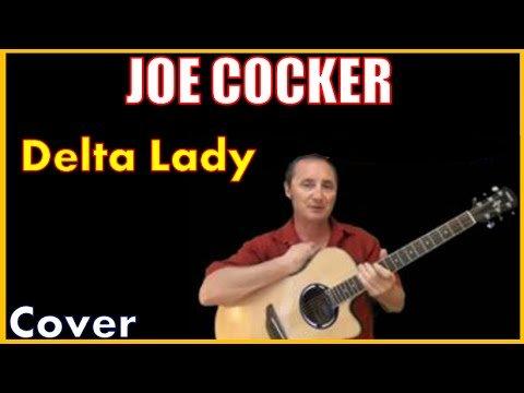 Delta Lady Cover by Joe Cocker