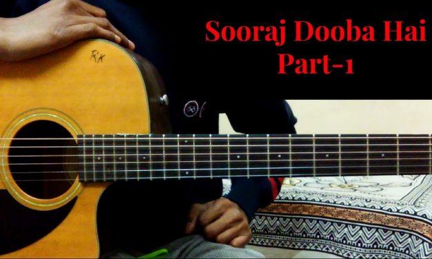 Sooraj Dooba Hai  Easy Guitar Lesson  Tutorial  Full Song  Step By Step  2017  Part 1