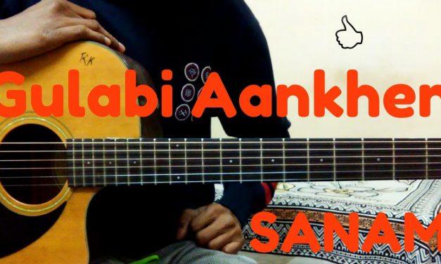 Gulabi Aankhein||Jo Teri Dekhi||Guitar Lesson||Tutorial||SANAM||2017||step by step||Hindi