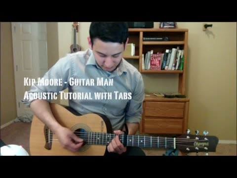 Kip Moore – Guitar Man (Guitar Lesson/Tutorial with Tabs)