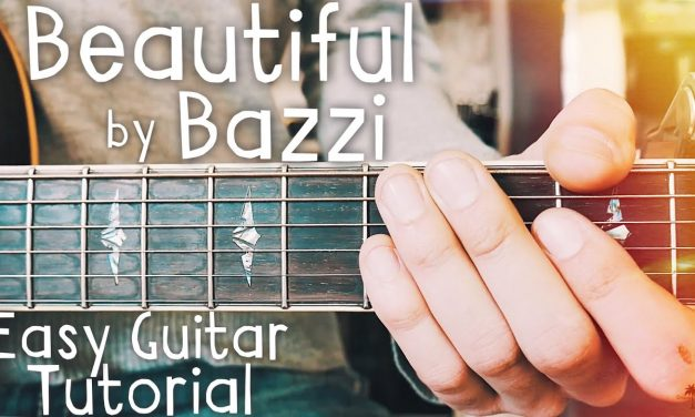 Beautiful Bazzi Guitar Lesson for Beginners // Beautiful Guitar // Lesson #440