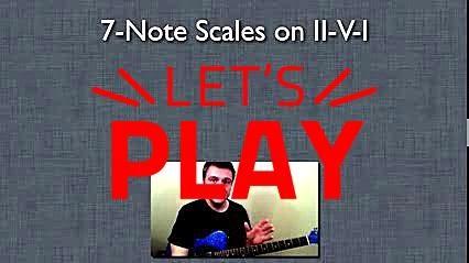 Jazz Guitar Tips on II-V-I: Beginner  Jazz Guitar Scales (Modes), How to Improvise Easily on Chords