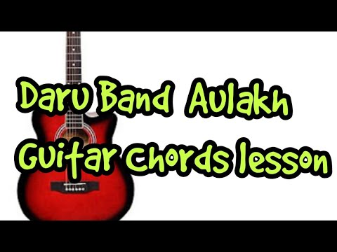 Daru Band Aulakh Guitar Chords Lesson By Sabir