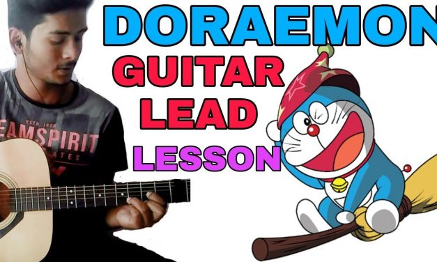 DORAEMON SONG GUITAR LEAD LESSON IN HINDI | DIPANSHU JOSHI
