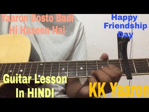 Yaaron Dosti Badi Hi Haseen Hai Easy Guitar Lesson For Beginners In Hindi | KK – Yaaron | Guitar |