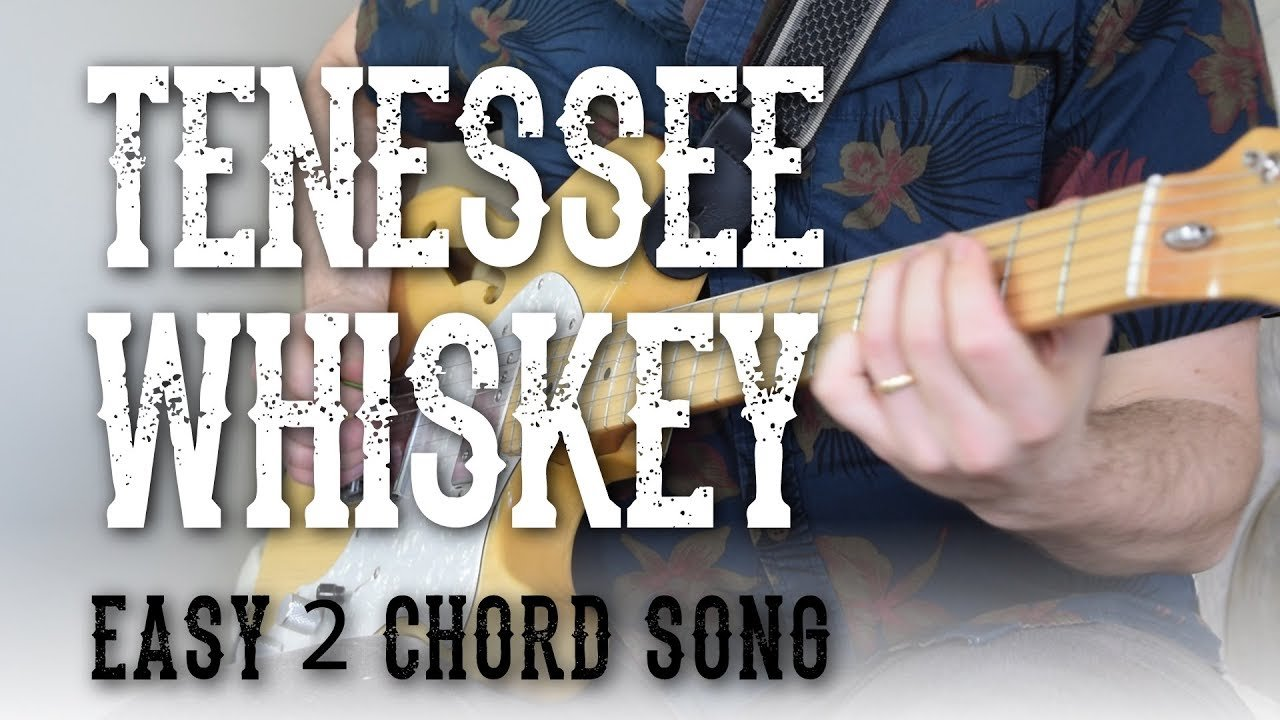 Tennessee Whiskey Easy 2 Chord Song Rhythm Lead Guitar