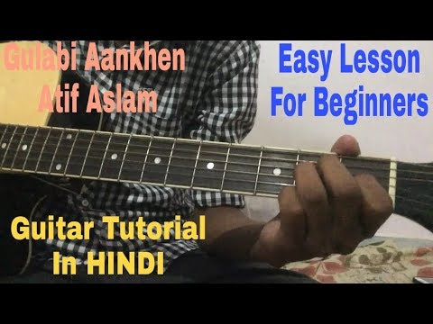 Gulabi Aankhen Easy Guitar Lesson in HINDI | Gulabi Aankhen Guitar Chord Tutorial |