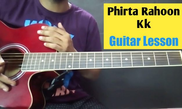 Phirta Rahoon Darbadar Guitar Chords Lesson in Hindi Beginners Guitar Tutorial and Tips