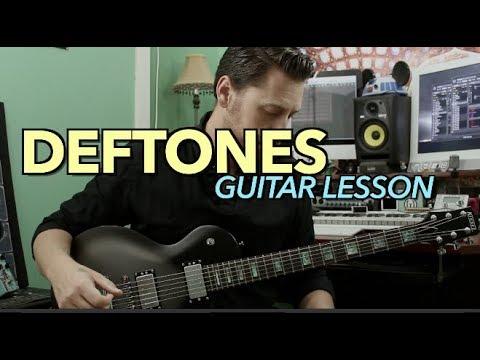 Deftones Guitar Lesson