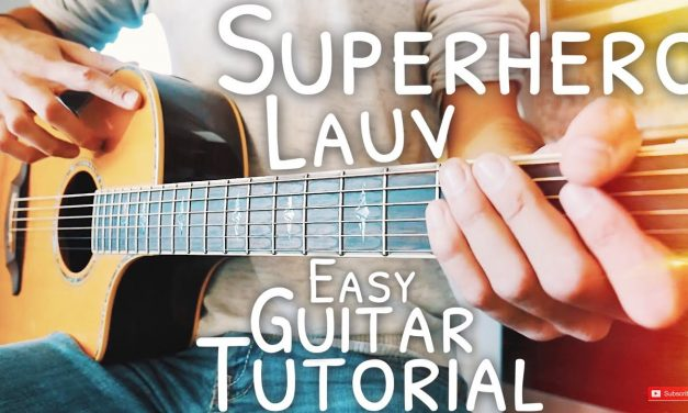 Superhero Lauv Guitar Lesson for Beginners // Superhero Guitar // Guitar Tutorial #554