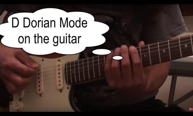 Guitar Lesson – D Dorian Mode on the guitar