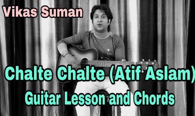 Chalte Chalte by Atif Aslam Guitar Lesson | Easy Guitar Chords | Mitron | Atif Aslam | Vikas Suman
