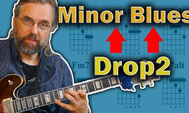 Minor Blues Comping – How To Use Drop2 Chords