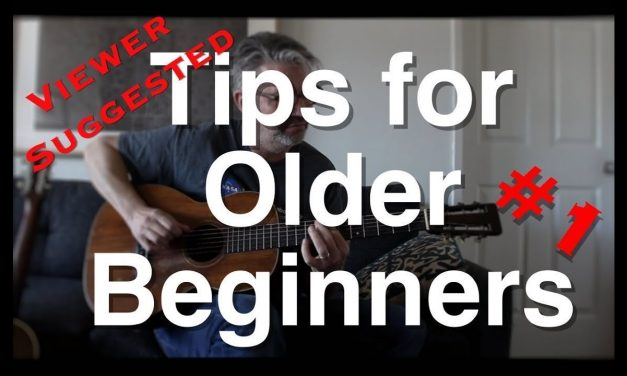 Viewer Suggested Tips for Older Beginners #1 | Tom Strahle | Easy Guitar | Basic Guitar