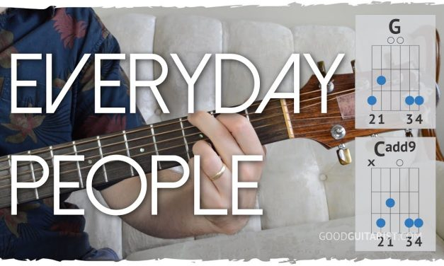 """Everyday People"" Guitar Tutorial – 2 chord song! 