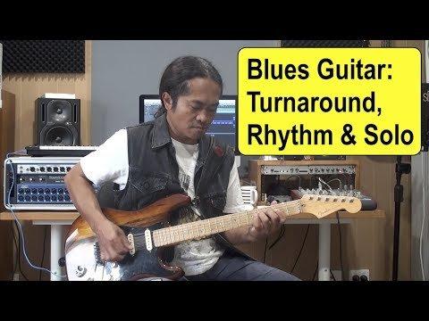 Blues Guitar -Turnaround,  Rhythm & Solo