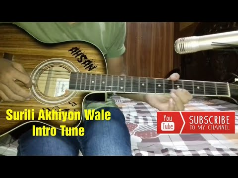 Surili Akhiyon Wale Guitar Tabs/Lead Intro Lesson Easy For Begginers | Film Veer| As A Guitarist