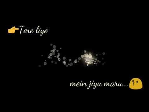 Tera chehra | Sanam teri kasam | whatsapp status