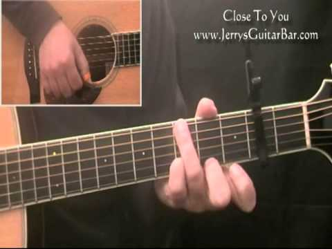 How To Play The Carpenters Close To You – Guitar Lesson