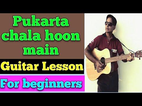 Pukarta chala hoon main/ GUITAR LESSON CHORDS FOR BEGINNERS
