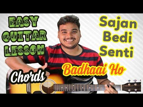 Sajan Bade Senti | Badhaai Ho | Complete Guitar Lesson | Chords | Strumming | 2018