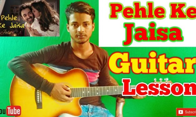Pehle Ke Jaisa |Jalebi| KK-Easy Guitar Chords/Lessons/Tutorial/Guitar Cover..By-Merajul
