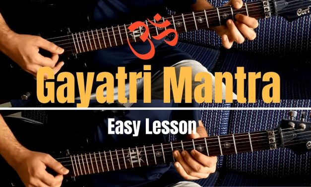 Gayatri Mantra | Guitar Lesson | Easy Tabs and Chords