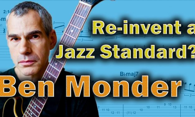 Ben Monder – This is How to Interpret a Standard