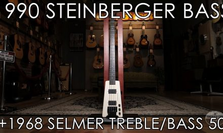 """Pick of the Day"" – 1990 Steinberger Bass and 1968 Selmer Treble/Bass50"