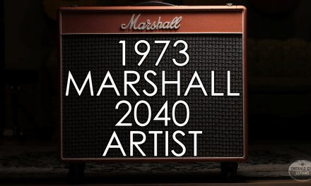 """Pick of the Day"" – 1973 Marshall 2040 Artist"
