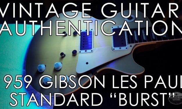 """Vintage Guitar Authentication – 1959 Gibson Les Paul Standard """"Burst"""""""