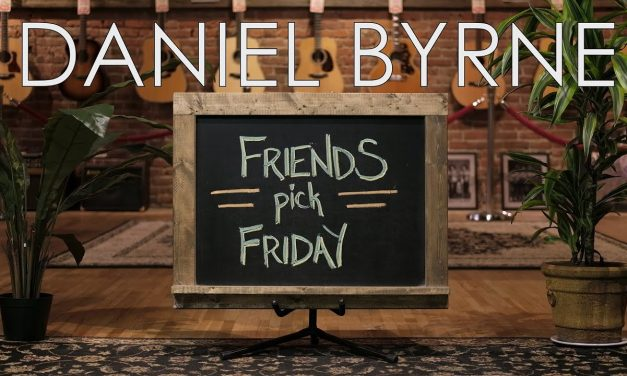 Friends Pick Friday – Daniel Byrne