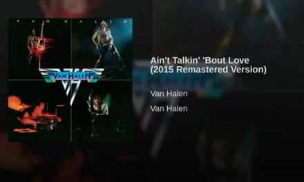 Ain't Talkin' 'Bout Love (2015 Remastered Version)