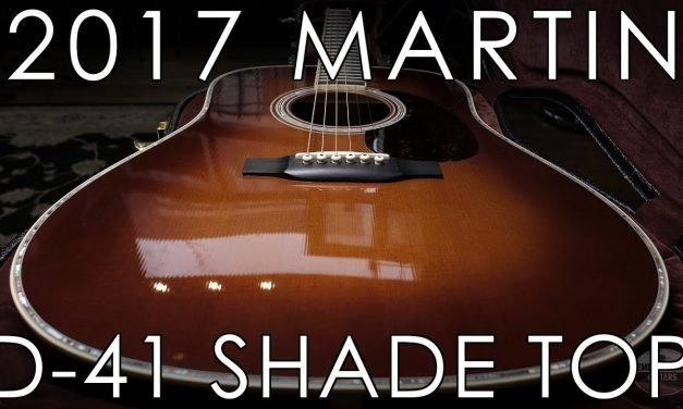 """""""Pick of the Day"""" – 2017 Martin D 41 Shade Top"""