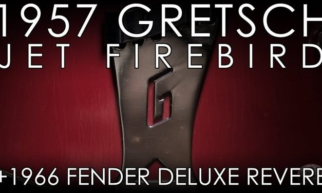 """""""Pick of the Day"""" – 1957 Gretsch Jet Firebird and 1966 Fender Deluxe Reverb"""