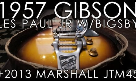 """Pick of the Day"" – 1957 Gibson Les Paul Junior w/Bigsby and 2013 Marshall JTM45 Reissue"