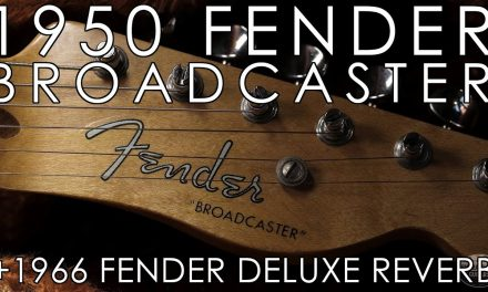 """Pick of the Day"" – 1950 Fender Broadcaster and 1966 Fender Deluxe Reverb"