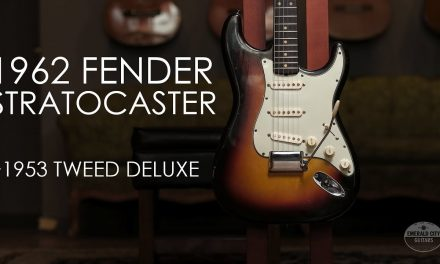 """""""Pick of the Day"""" – 1962 Fender Stratocaster and 1953 Tweed Deluxe"""